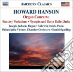 Hanson Howard - Concerto Per Organo, Arpa E Archi Op.22 N.3  Nymph And Satyr, ... cd musicale di Howard Hanson