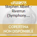 Symphonies 1 2 09 cd musicale di Stephen Albert