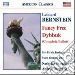 Dybbuk, fancy free cd musicale di Leonard Bernstein