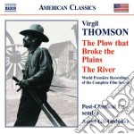 The plow that broke the plain, the river cd musicale di Virgil Thomson