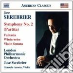 Serebrier Jose' - Sinfonia N.2 Partita, Fantasia, Sonata Per Violino, Winterreise cd musicale di JosÉ Serebrier