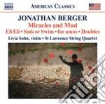 Berger Jonathan - Miracles And Mud cd musicale di Jonathan Berger