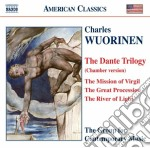 Dante trilogy (versione da camera) cd musicale di Charles Wuorinen