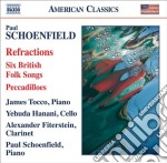 Refractions, 6 british folk songs, pecca cd musicale di Paul Schoenfield