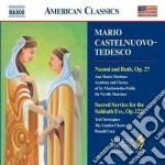 Castelnuovo Tedesco Mario - Naomi And Ruth Op.27, Servizio Sacro Per La Vigilia Del Sabato Op.122 cd musicale di Tedesco Castelnuovo