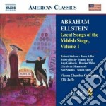 Great songs of the yddish stage, vol.1 cd musicale di Abrahm Ellstein