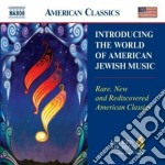 Introducing The World Of American Jewish Music cd musicale