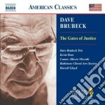 The gates of justice (cantata) cd musicale di Dave Brubeck