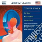 The mirror, passover offering, tants un cd musicale di Yehudi Wyner