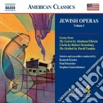 Jewish Operas, Vol.1: The Golem, Chelm, The Dybbuk cd musicale