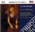 The art of yiddish song cd musicale di Lazar Weiner