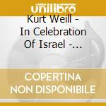 In celebration of israel-a.v. 07 cd musicale di ARTISTI VARI