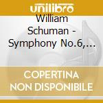 SINFONIA N.6, PRAYER IN A TIME OF WAR, N  cd musicale di William Schuman