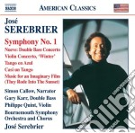 Serebrier Jose' - Sinfonia N.1, Concerto Per Contrabbasso, Concerto Per Violino Winter, Nueve cd musicale di JosÉ Serebrier