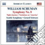 SINFONIA N.8, NIGHT JOURNEY               cd musicale di William Schuman