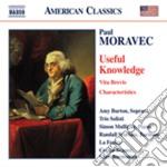 Useful knowledge: a franklin fantasy cd musicale di Paul Moravec