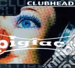 Clubhead nonstopmegamix cd musicale di Pigface