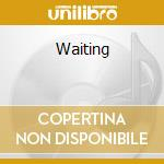 Waiting cd musicale
