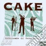 Motorcade of ... cd musicale di Cake