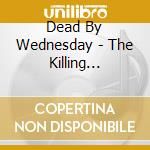 KILLING PROJECT                           cd musicale di DEAD BY WEDNESDAY