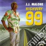 Highway 99 - cd musicale di J.j.malone