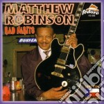 Bad habits - cd musicale di Robinson Matthew