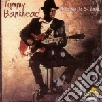 Tommy Bankhead - Message To St. Louis cd musicale di Bankhead Tommy