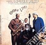 OOH LIVE cd musicale di KAHIL EL'ZABAR'S RIT