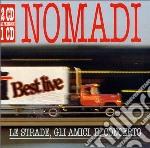 LE STRADE GLI AMICI IL CONCERTO cd musicale di NOMADI