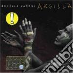 ARGILLA cd musicale di VANONI ORNELLA
