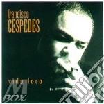 Vida loca cd musicale di Francisco Cespedes
