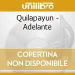 Adelante cd musicale di Quilapayun