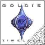 TIMELESS cd musicale di GOLDIE