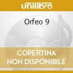 ORFEO 9 cd musicale di SCHIPA TITO JR.