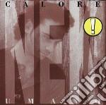 CALORE UMANO cd musicale di NEK