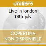 Live in london 18th july cd musicale di Cats Stray