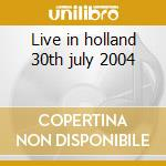 Live in holland 30th july 2004 cd musicale di Cats Stray