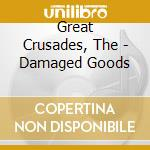 Damaged goods - cd musicale