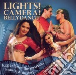 Lights!camera!bellydance! cd musicale di Artisti Vari