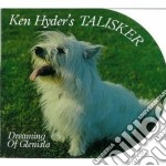 DREAMING OF GLENISLA cd musicale di HYDER KEN