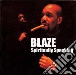 Blaze - Spiritually Speaking cd musicale di BLAZE