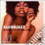 KLUBBJAZZ 3 cd musicale di ARTISTI VARI