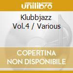 KLUBBJAZZ4 cd musicale di ARTISTI VARI