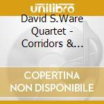 CORRIDORS & PARALLELS                     cd musicale di WARE DAVID QUARTET