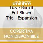 EXPANSION                                 cd musicale di DAVE BURRELL FULL BL