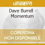 CD - BURRELL, DAVE - MOMENTUM cd musicale di Dave Burrell
