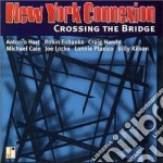 Crossing the bride - eubanks robin cd musicale di New york connection (robin eub