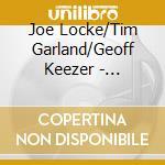 Storms/nocturnes cd musicale di Joe locke/tim garlan