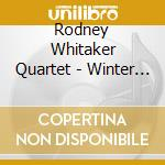 Rodney Whitaker Quartet - Winter Moon cd musicale di Rodney whitaker quar