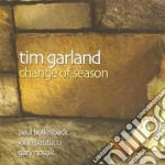 Tim Garland - Change Of Season cd musicale di Tim Garland